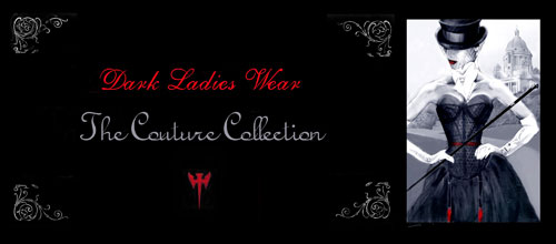 Dark ladies wear couture girdles, waist cincher and suspender belts reinvented for women wanting unique couture lingerie